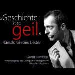 Workshops von Gerrit Lembke: Rainald Grebe