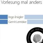 Workshops von Gerrit Lembke: Wissenschaftskommunikation