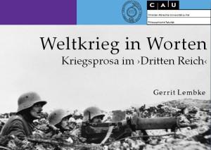 Weltkrieg in Worten: Promotionsprojekt Gerrit Lembke